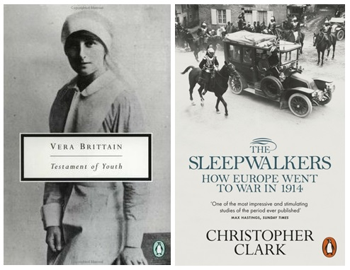 Vera Brittain, 'Testament of Youth'; Christopher Clark, 'The sleepwalkers'.