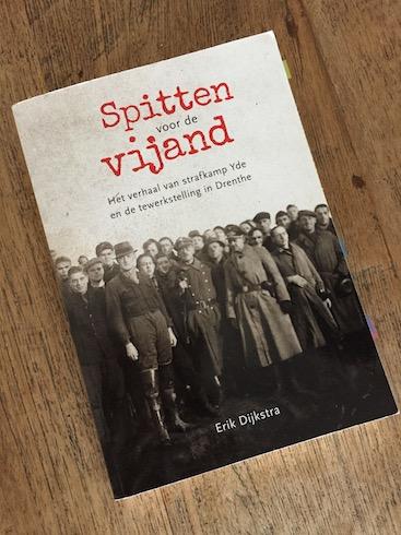 Erik Dijkstra_Spitten voor de vijand_uitgeverij Van Gorcum